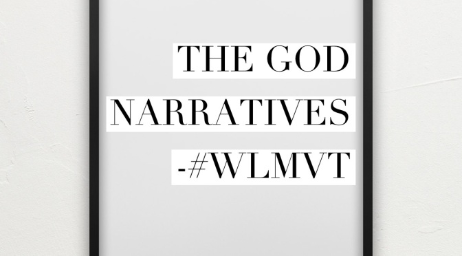 The God Narratives
