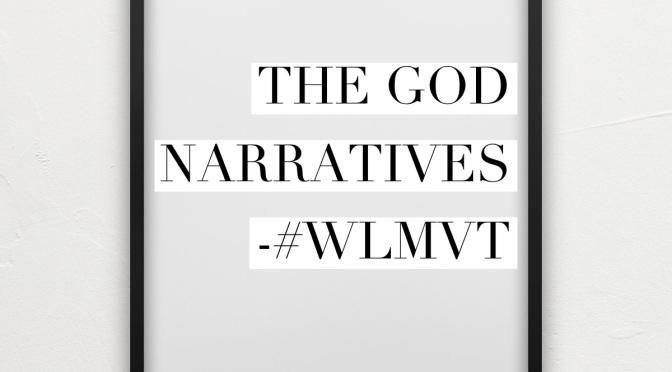 The God Narratives